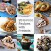 20 G-Free Recipes with Pretzels