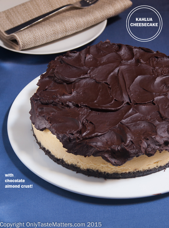 Kahlua Cheesecake with Chocolate Almond Crust and Chocolate Ganache! # ...